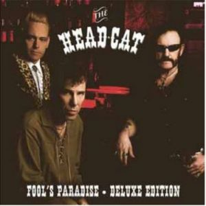 The Head Cat Fool's Paradise Deluxe Edition CD + DVD