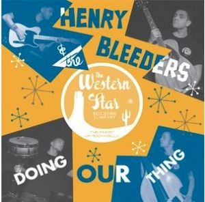 Henry and the Bleeders Doin' Our Thing CD