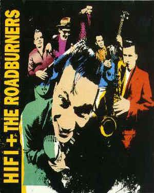 HiFi And The Roadburners CD at Raucous Records 5413356920925