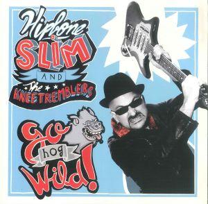 "Hipbone Slim And The Kneetremblers Go Hog Wild 10"" vinyl LP"