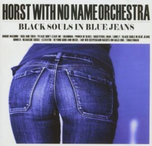 Horst With No Name Black Souls In Blue Jeans CD