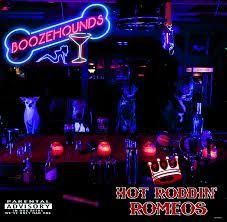 Hot Roddin' Romeos Boozehounds CD