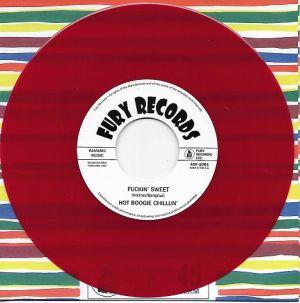 "Fuckin' Sweet 7"" single (red vinyl)"