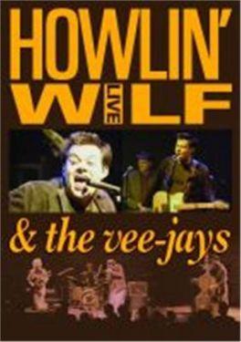 Howlin' Wilf and The Veejays Ya Ya DVD