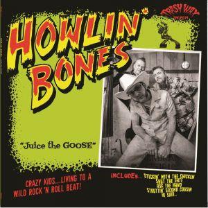 Howlin' Bones Juice The Goose CD TWLP019