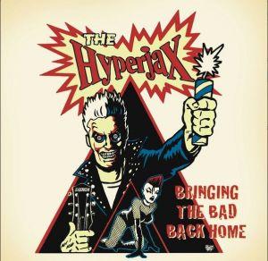 Hyperjax Bringing The Bad Back Home CD