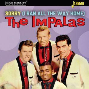 The Impalas Sorry I Ran All The Way HomeCD