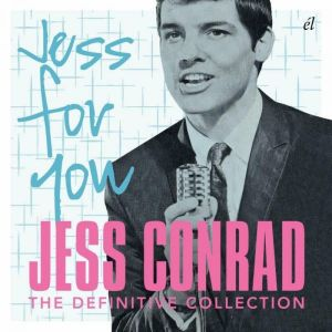 Jess Conrad Jess For You The Definitive Collection 2CD 5013929334830 ACMEMD348CD