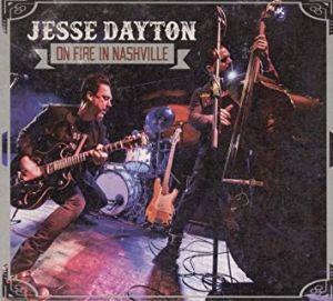 Jesse Dayton On Fire In Nashville CD 79857660024
