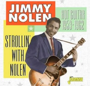 Jimmy Nolen Strollin' With Nolen 2CD