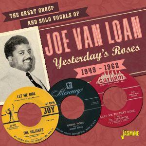 Joe Van Loan Yesterday's Roses 1949 1962 CD