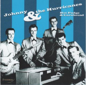 Johnny And The Hurricanes Hot Fudge & Cornbread CD 883717017321