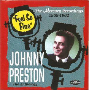 Johnny Preston Feel So Fine The Mercury Recordings 1959 1962 2CD