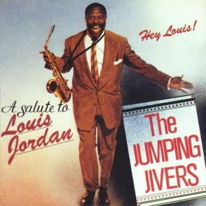 Jumping Jivers Hey Louis A Salute To Louis Jordan CD 4014224831124