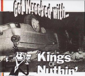 "Get Wrecked With the Kings Of Nuthin' 7"" EP vinyl"