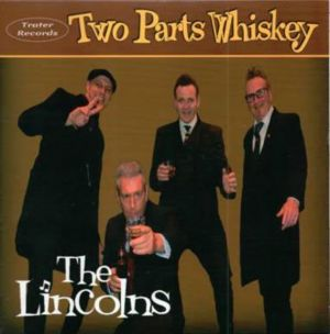 "Lincolns Two Parts Whiskey 7"" EP vinyl"
