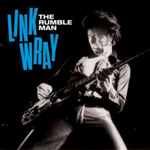 Link Wray Rumble Man CD + DVD