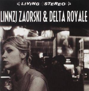 Linnzi Zaorski and Delta Royale CD 733792576421