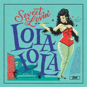 """Lola Lola Sweet Lovin' 7"""" vinyl single"""