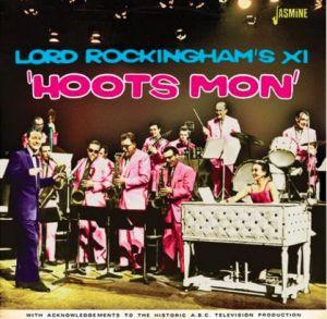 Lord Rockingham's XI Hoots Mon CD
