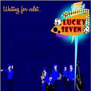 Lucky Seven Waiting For Valet CD 0793573713865