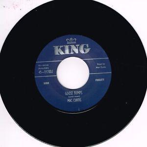 "Mac Curtis Goose Bumps What You Want 7"" vinyl single"