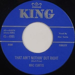 """Mac Curtis That Ain't Nothin' But Right Little Miss Linda 7"""" vinyl single"""