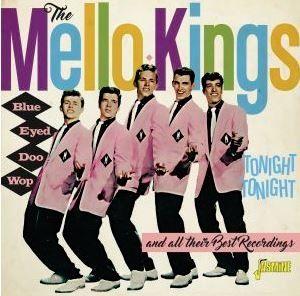 Mello Kings Blue Eyed Doo Wop CD