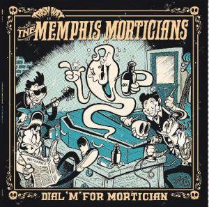 Memphis Morticians Dial M For Mortician LP vinyl