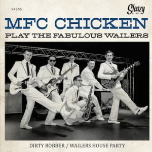 MFC Chicken Play The Fabulous Wailers 7 inch vinyl ep 9818778815679