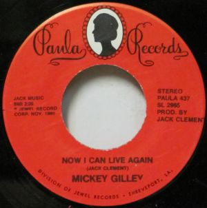Mickey Gilley Now I Can Live Again Down The Line 7 vinyl single