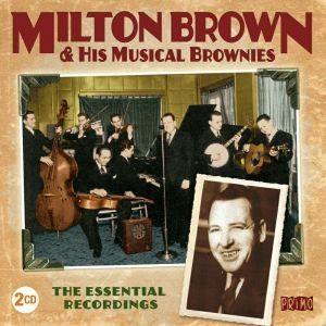 Milton Brown Essential Recordings 2CD