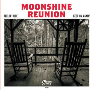 Moonshine Reunion Feelin' Blue Keep On Askin 7 inch vinyl single SR184 4065757053903
