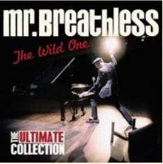 Mr Breathless Wild One Ultimate Collection CD