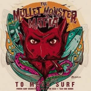 Mullet Monster Mafia To Mega Surf CD