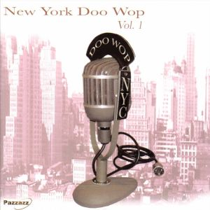 New York Doo-Wop Volume 1 CD