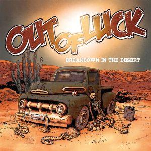Out Of Luck Breakdown In The Desert CD