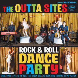 Outta Sites Rock 'n' Roll Dance Party vinyl lp 662222000215