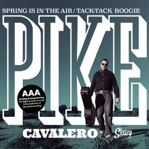 "Pike Cavalero Spring Is In The Air 7"" vinyl single"