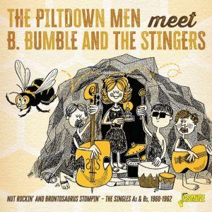 Piltdown Men Meet B Bumble and The Stingers CD