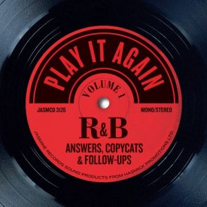 Play It Again - R&B Answers Copycats and Follow-Ups Volume 1 CD