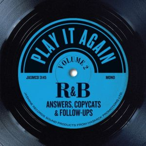 Play It Again - R&B Answers Copycats and Follow-Ups Volume 2 CD
