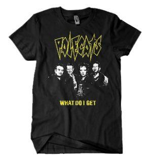 Polecats What Do I Get T-Shirt