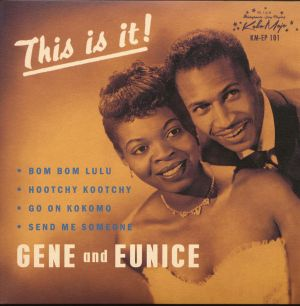 Gene And Eunice This Is It 7 inch vinyl ep