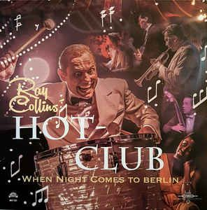 Ray Collins Hot Club When Night Comes To Berlin CD 4260203080155