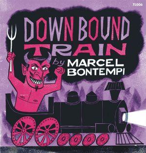 """Marcel Bontempi Down Bound Train Flipsville 7"""" vinyl single"""