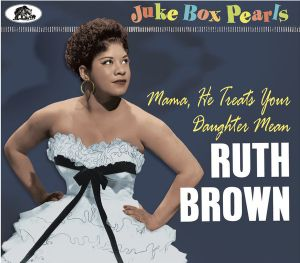 Ruth Brown Mama He Treats Your Daughter Mean CD 5397102175428