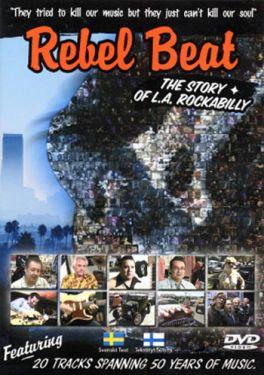 Rebel Beat Story of LA Rockabilly DVD