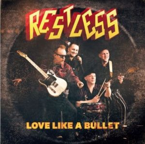 "Restless Love Like a Bullet 7"" single vinyl"