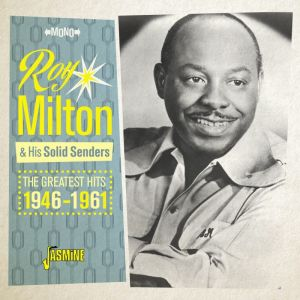 Roy Milton and His Solid Senders The Greatest Hits 1946-1961 CD
